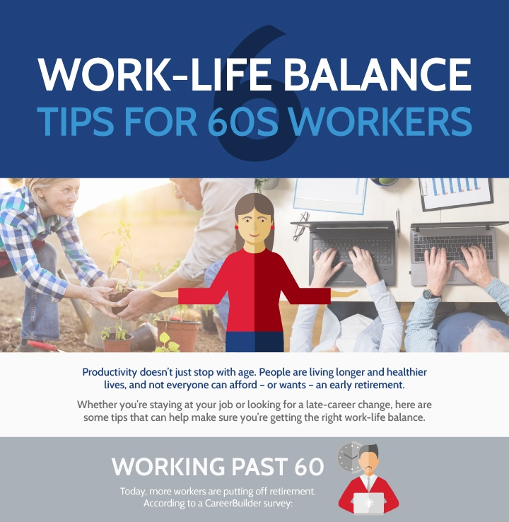 6 Work Life Balance Tips For 60s Workers