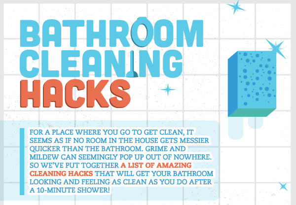 home infographic - Bathroom Cleaning Hacks