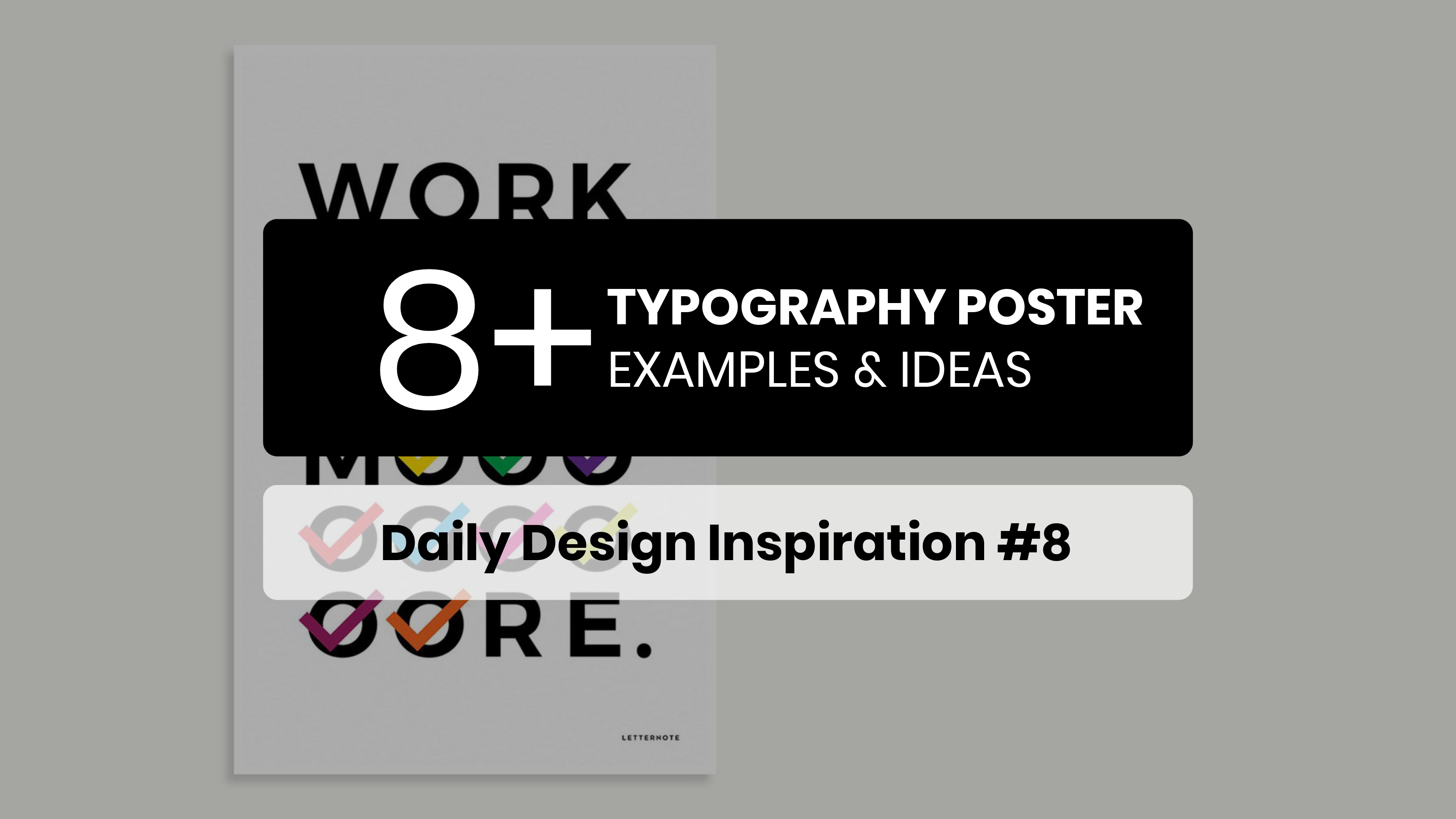 8 Typography Poster Inspiration Examples Templates
