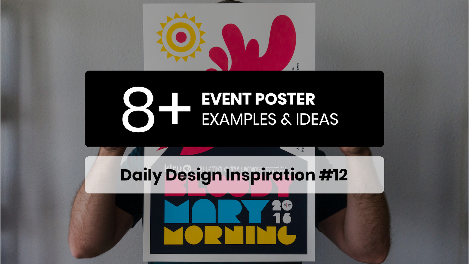 8+ Event Poster Design Examples & Templates - Daily Design Inspiration