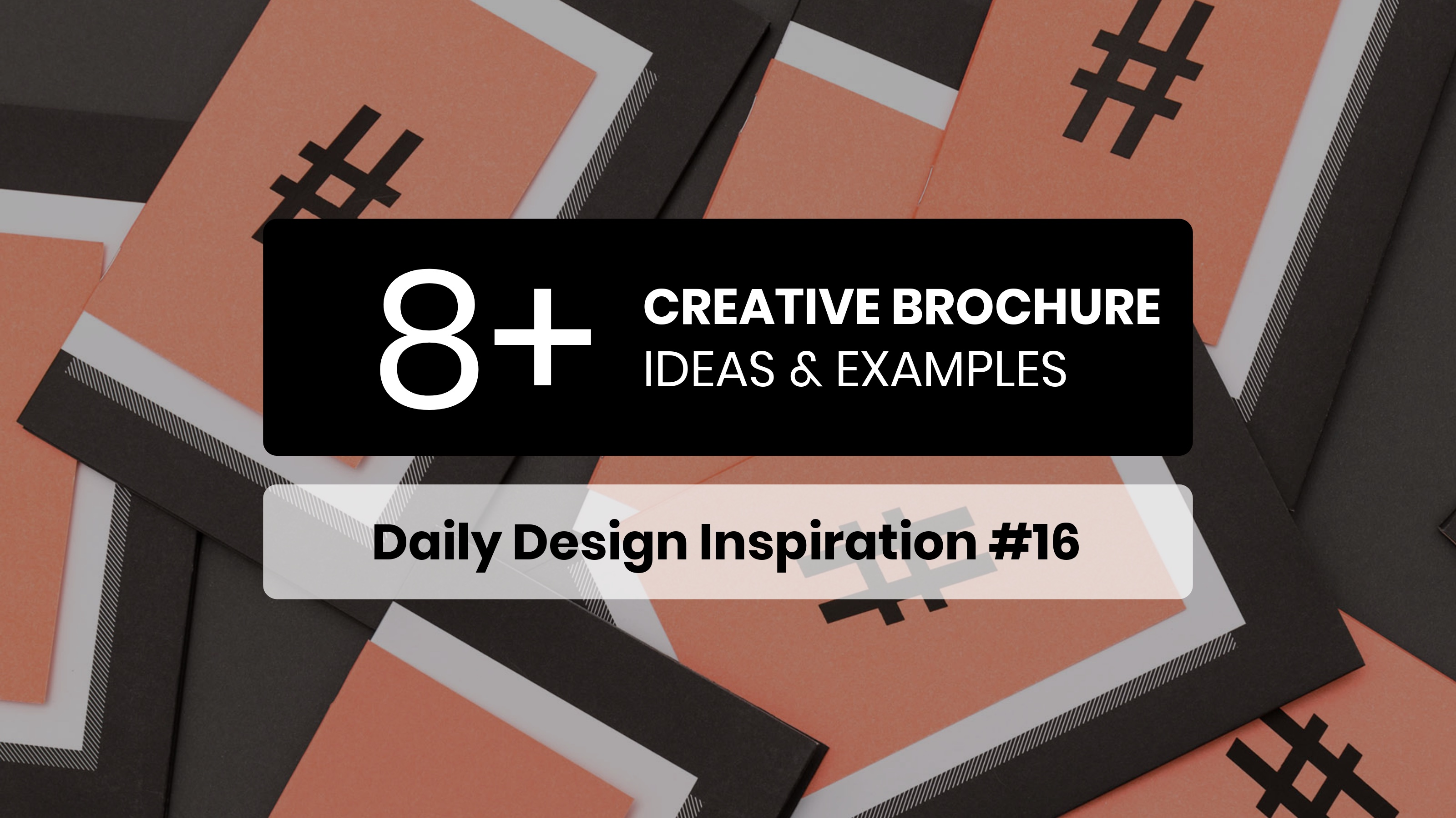 8+ Creative Brochure Design Ideas & Examples - Daily Design Inspiration #16