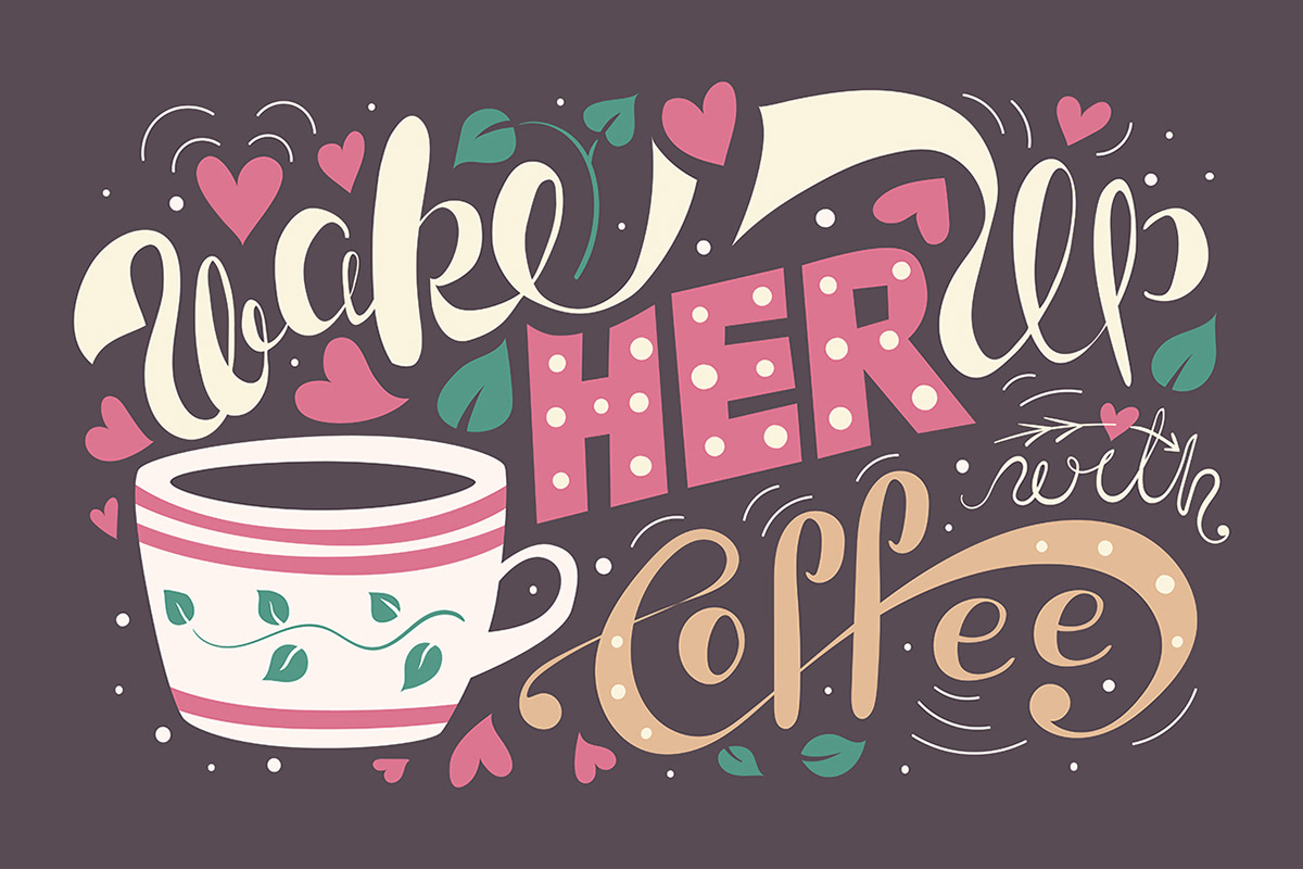 wake her up with coffee typography poster example
